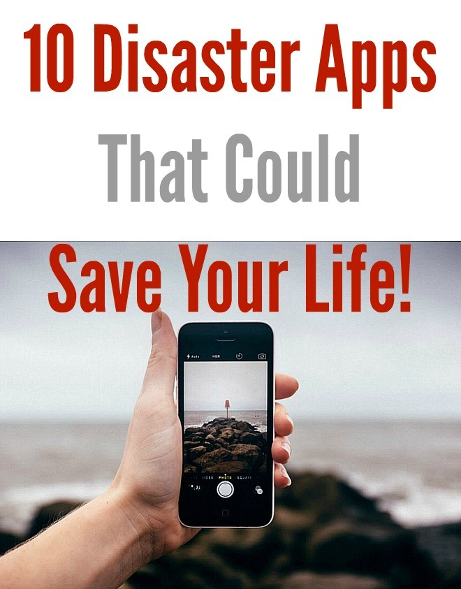 10 Disaster Apps That Could Save Your Life - Infographic