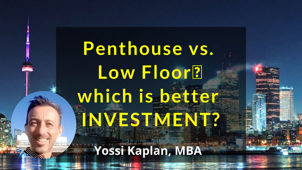 Penthouse or Low Floor? Which is a Better Investment?