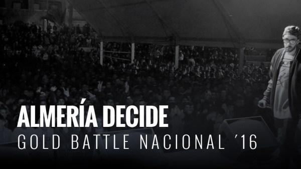 Almería acoge la final de Gold Battle España temporada 2016. El mejor freestyle de España.