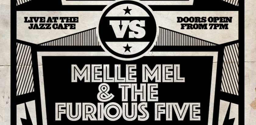 The Sugarhill Gang VS Melle Mel's Furious Five Support from: DJ Mr Thing & Spin Doctor