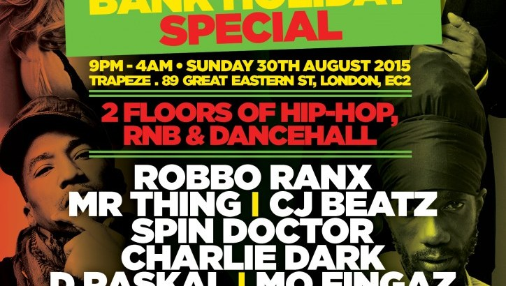 The Doctor's Orders Presents: Hip Hop vs RnB vs Dancehall @ Trapeze Basement, London UK (Bank Holiday Sunday 30th Aug)