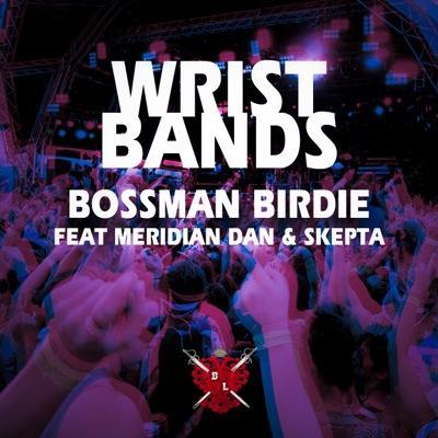 Ega Records Presents: Bossman Birdie ft. Meridian Dan & Skepta – Wristbands (Music Video)
