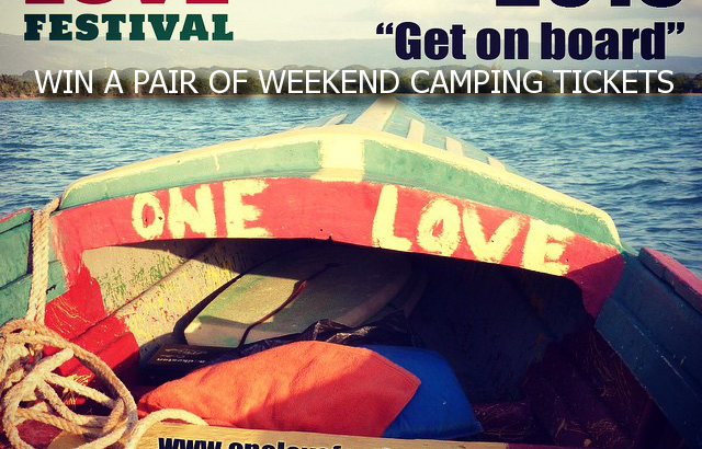 Win pair of weekend camping tickets The One Love Festival 2015