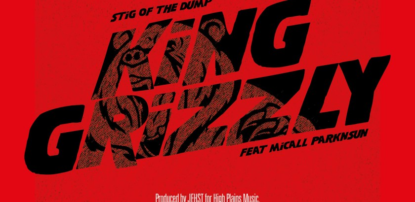 Stig of the Dump ft. Micall Parknsun – King Grizzly (Prod. by Jehst/Lewis Recordings)