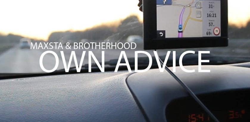 Mistajam Premieres Brotherhood X Maxsta – Own Advice