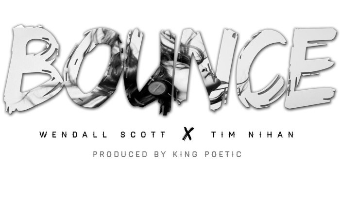 Wendall Scott (Smoove Gang) ft. Tim Nihan – Bounce (Prod. by King Poetic/Audio)