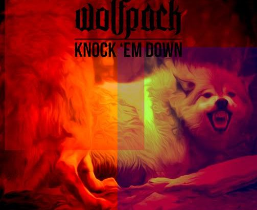 Wolfpack – Knock 'Em Down (Audio/Free Download)