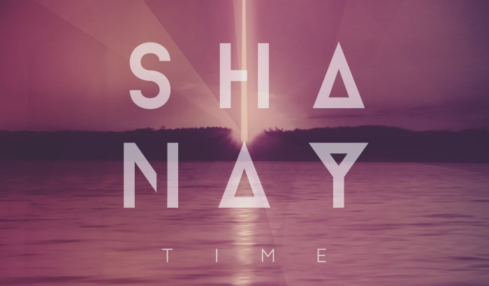 SHANAY – TIME (Music Video) TIME EP (01st Oct)