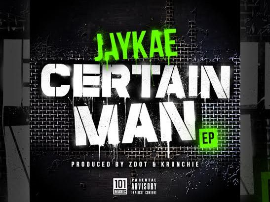 Jaykae – Certain Man EP (Out Now) + Perplexus Remix (Audio)