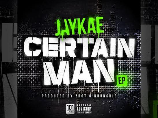 Jaykae – Certain Man EP (Out Now) + Perplexus Remix (Audio)