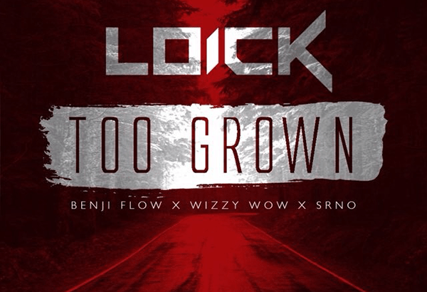 Loick Essien ft. Wretch 32 – Too Grown (Music Video/Free Download)