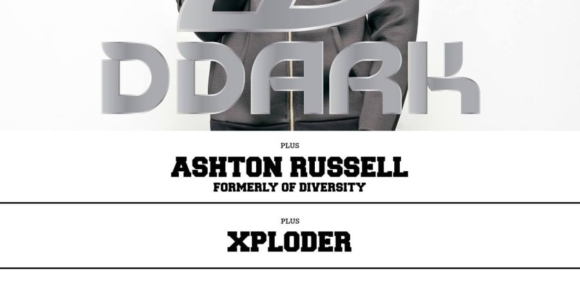 DDark Headline Show W/ Ashton Russell + Xploder @ Hoxton Square Bar & Kitchen, London, UK (16th Nov)