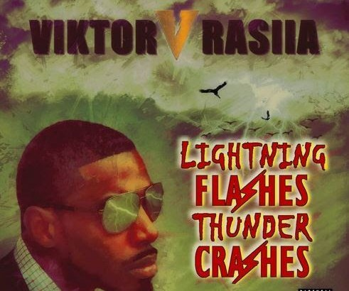 Viktor Rasiia – Lightning Flashes, Thunder Crashes (Album/Free Download)