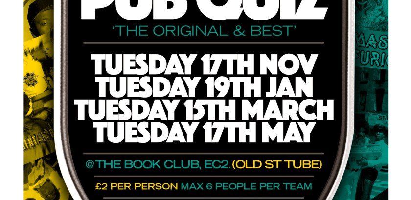 Spin Doctor's Hip Hop Pub Quiz @ The Book Club, London, UK (17th Nov)