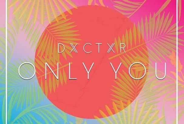 Doctor - Only You (Prod. by Hitimpulse & Unik/Audio/iTunes)