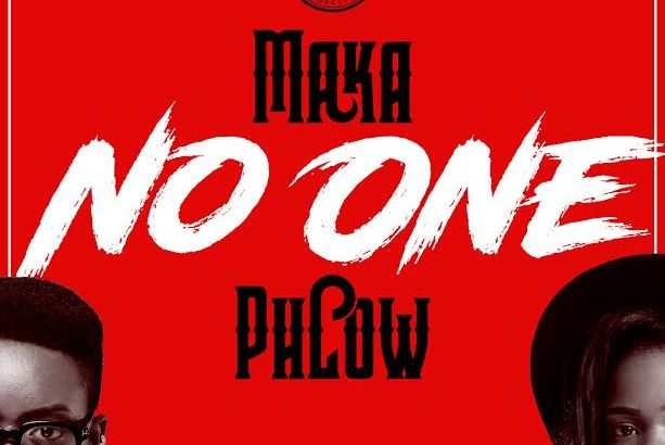 Maka ft. Phlow - No One (Prod. by Teck-Zilla/Audio/iTunes)