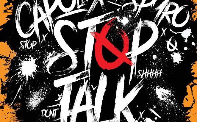 Capo Lee & Sir Spyro - Stop Talk EP (iTunes) + Tekkers & Stop Talk (Music Video)