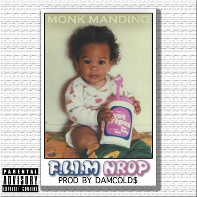 Monk Mandino - F.L.I.M NROP (Prod. by DamCold$/Audio)