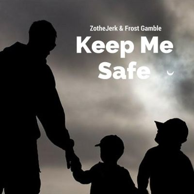 ZotheJerk & Frost Gamble - Keep Me Safe (Lyric Video)