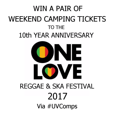 Win A Pair Of Weekend Camping Tickets To The One Love Festival 2017 @ Colebrook Lakes, Kent(01st - 03rd Sept) via #UVComps