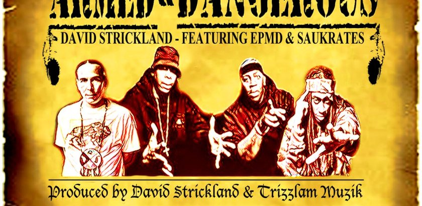 David Strickland ft. EPMD & Saukrates - Armed & Dangerous (Audio)