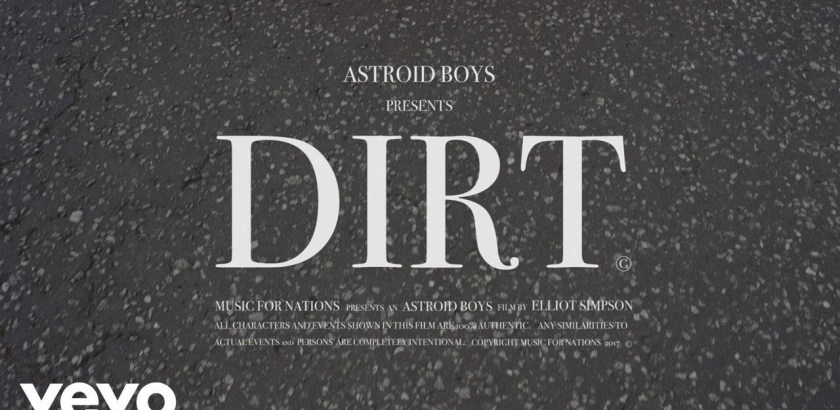 Astroid Boys - Dirt (Music Video) + Broke (Album Pre-Order/29th Sept)