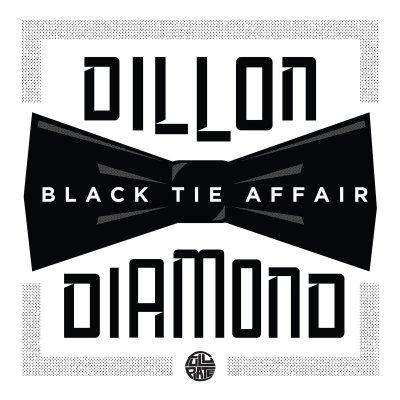 Dillon & Diamond D - Black Tie Affair EP (Audio/iTunes/Spotify)