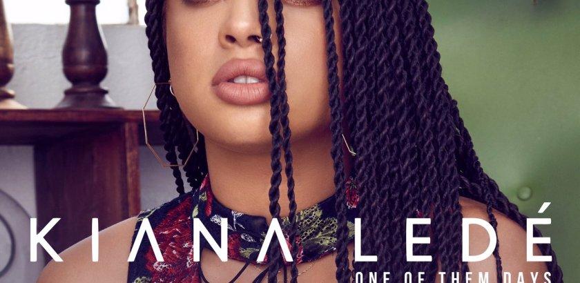 Kiana Ledé - One of Them Days (Audio/iTunes)