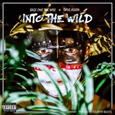 Sage One The Wise - Into The Wild (Prod. by 4th Beats/Audio/Free Download)