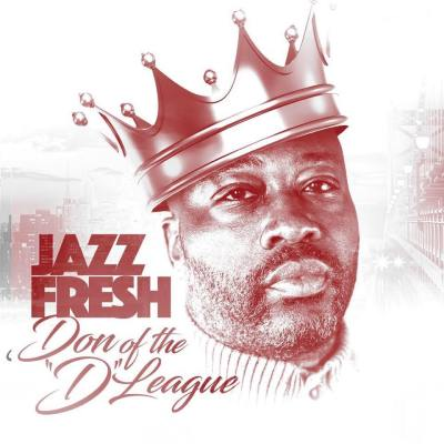 "Jazz Fresh x King Magnetic - The Streets Are Talking (Music Video) + Don Of The ""D"" League (Album Pre-Order/iTunes)"