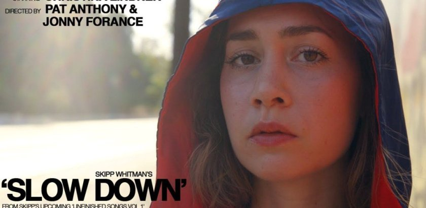 Skipp Whitman - Slow Down (Music Video)