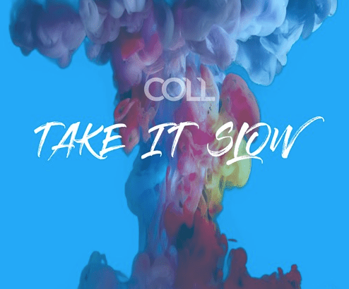 COLL - Take It Slow (Audio/10th Nov)