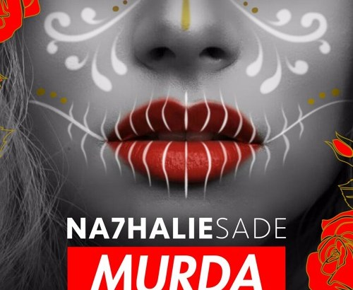 NA7HALIE SADE - MURDA (Audio)