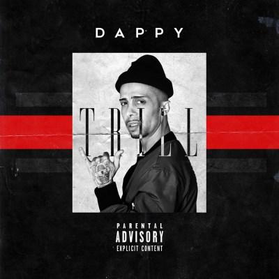 Dappy - Trill (Prod. by B.O Beatz/Music Video/iTunes/Spotify)