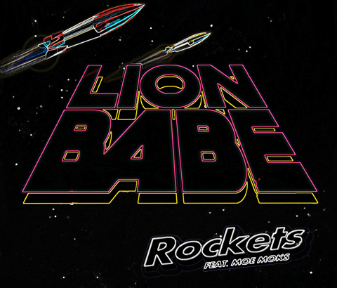 LION BABE ft. Moe Moks - Rockets Remixes (Audio/iTunes/Spotify) + Hit The Ceiling Remixes (Audio)