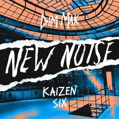 New Noise: Kaizen - Six (Free Download/Dim Mak Records)