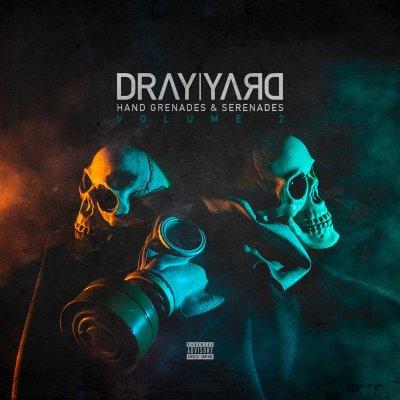 Dray Yard - Hand Grenades & Serenades Volume 2 (Album/Free Download)