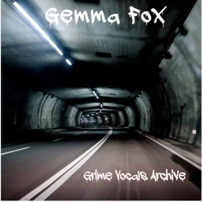 Gemma Fox - Grime Vocals Archive EP (Audio/iTunes)