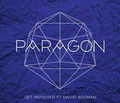 Paragon ft. David Boomah - Get Involved (Audio/iTunes)