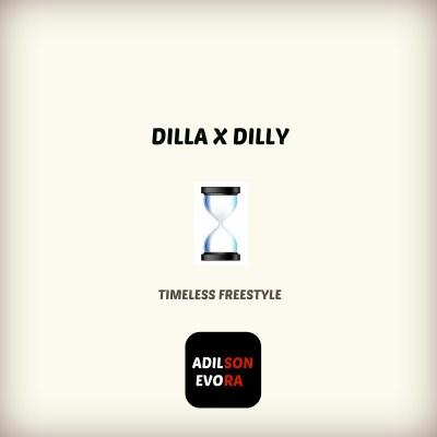 Adilson Evora - Dilla X Dilly [Timeless Freestyle] (Audio)