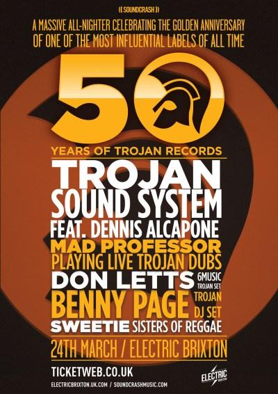Soundcrash Presents: 50 Years of Trojan Records @ Brixton Electric, London, UK (24th March)