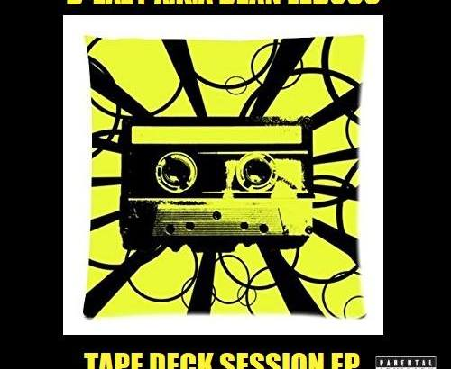B-Eazy A.K.A Bean Lebouc - Tape Deck Session EP (Audio/Free Download)