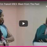 Skinny Girl in Transit S5E3 Blast From The Past - YouTube