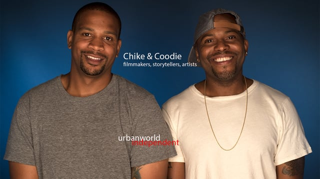 Urbanworld Independent - Chike & Coodie