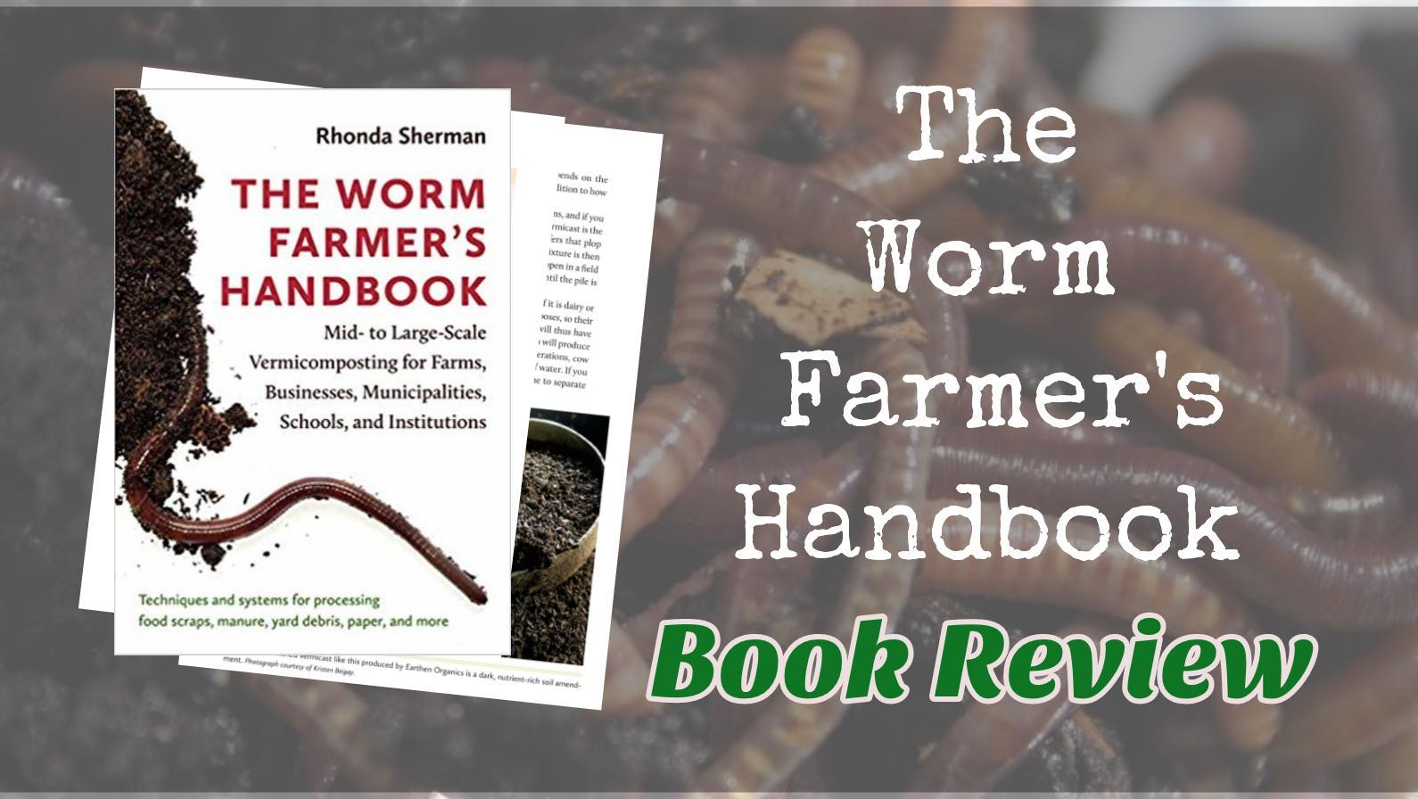 The Worm Farmer's Handbook: A Must-Read Book for Operating at Scale