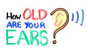 watch-how-old-are-your-ears_top