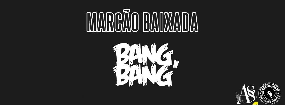 marcaobaixada_bangbang