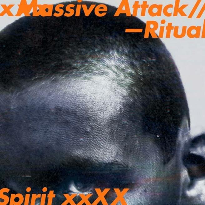 Ritual Spirit Massive Attack URBe