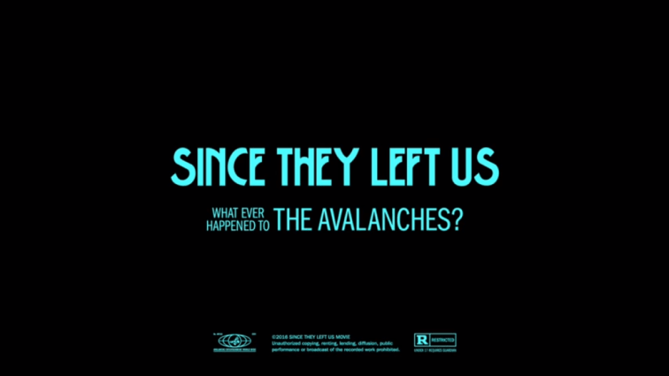 Since They Left Us The Avalanches URBe