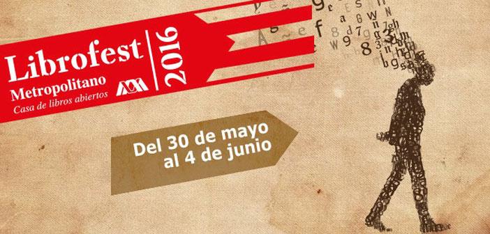 Arranca III Edición del Festival Metropolitano del Libro LIBROFEST 2016 CDMX